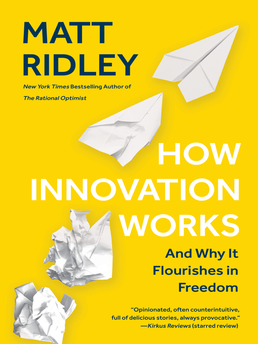 Title details for How Innovation Works by Matt Ridley - Available
