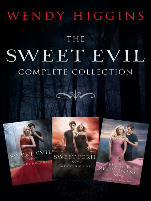 Title details for Sweet Evil 3-Book Collection by Wendy Higgins - Wait list