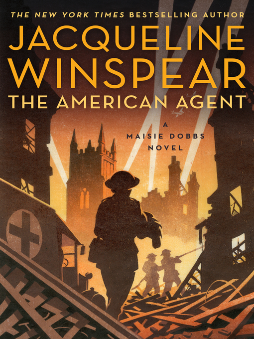 Title details for The American Agent by Jacqueline Winspear - Wait list