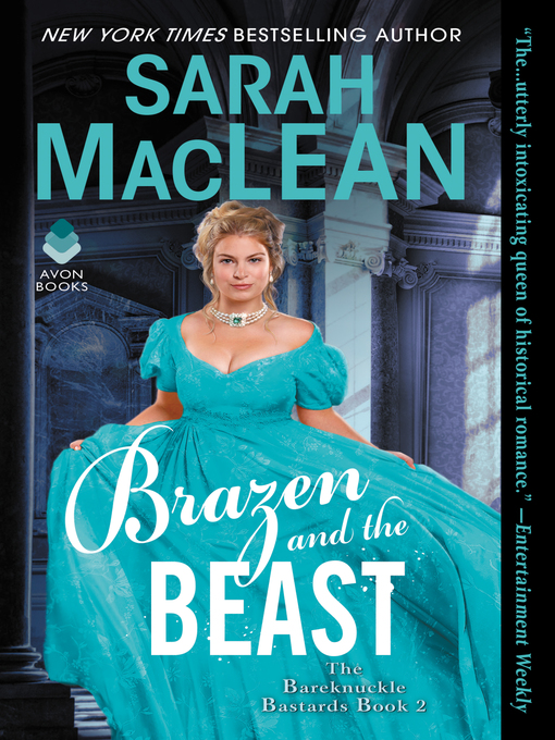 Brazen and the beast Bareknuckle Bastards Series, Book 2