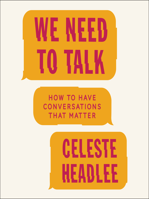 Title details for We Need to Talk by Celeste Headlee - Available