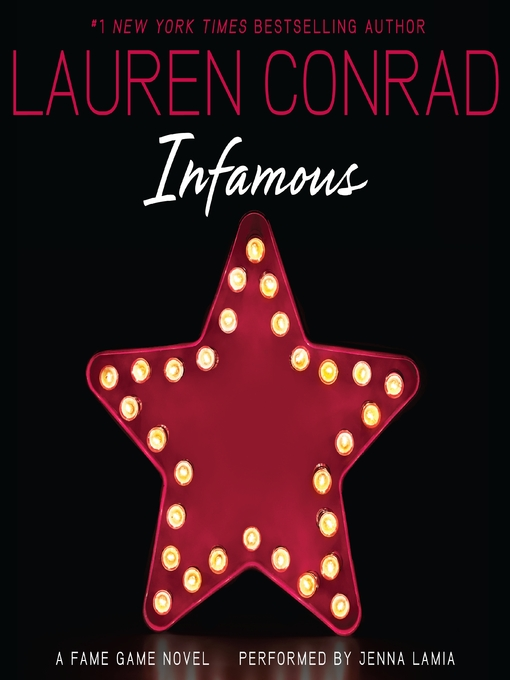 Title details for Infamous by Lauren Conrad - Available