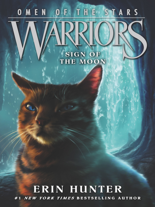 Title details for Sign of the Moon by Erin Hunter - Wait list