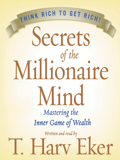 Title details for Secrets of the Millionaire Mind by T. Harv Eker - Wait list