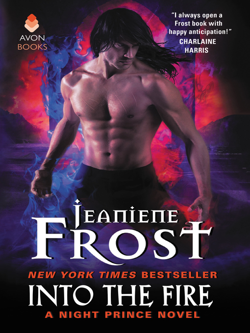 Title details for Into the Fire by Jeaniene Frost - Wait list