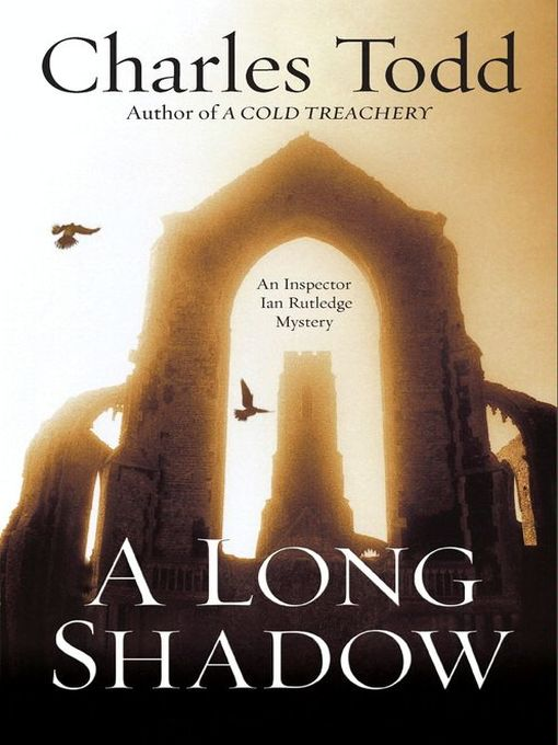 Title details for A Long Shadow by Charles Todd - Wait list