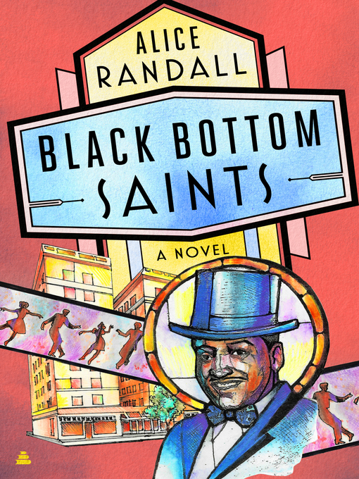 Title details for Black Bottom Saints by Alice Randall - Available