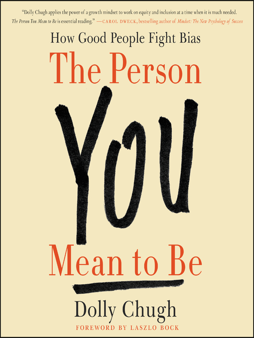 Title details for The Person You Mean to Be by Dolly Chugh - Wait list