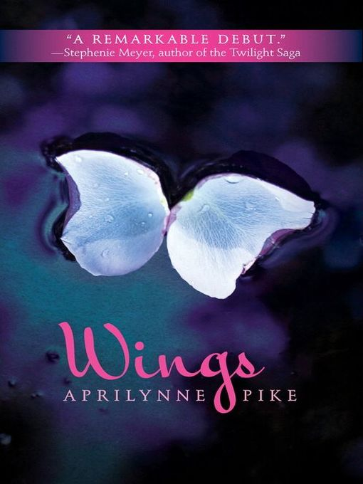 Title details for Wings by Aprilynne Pike - Available