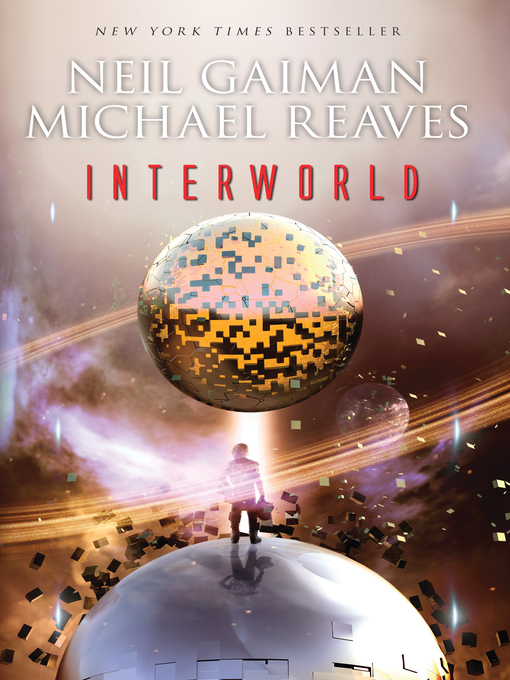 Title details for InterWorld by Neil Gaiman - Available