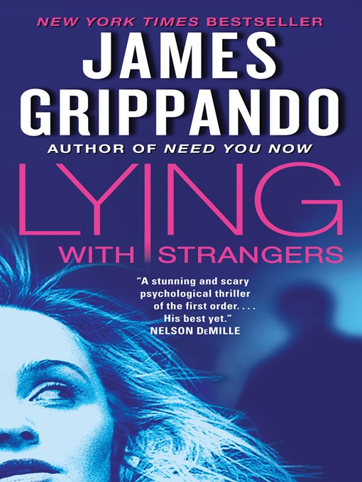 Title details for Lying with Strangers by James Grippando - Wait list