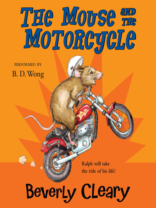 Title details for The Mouse and the Motorcycle by Beverly Cleary - Wait list