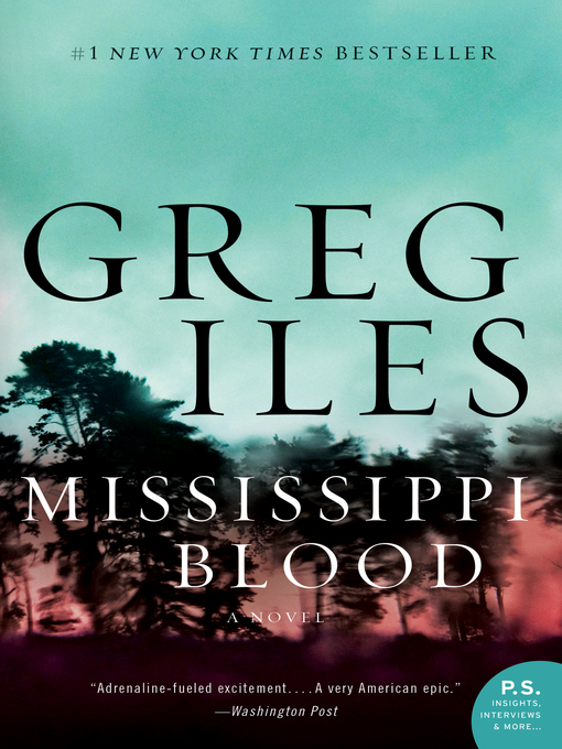 Title details for Mississippi Blood by Greg Iles - Wait list