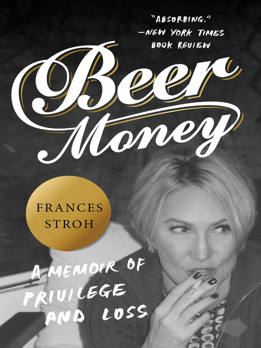 Title details for Beer Money by Frances Stroh - Available