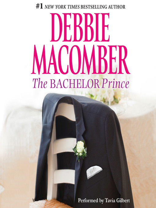 Title details for The Bachelor Prince by Debbie Macomber - Wait list