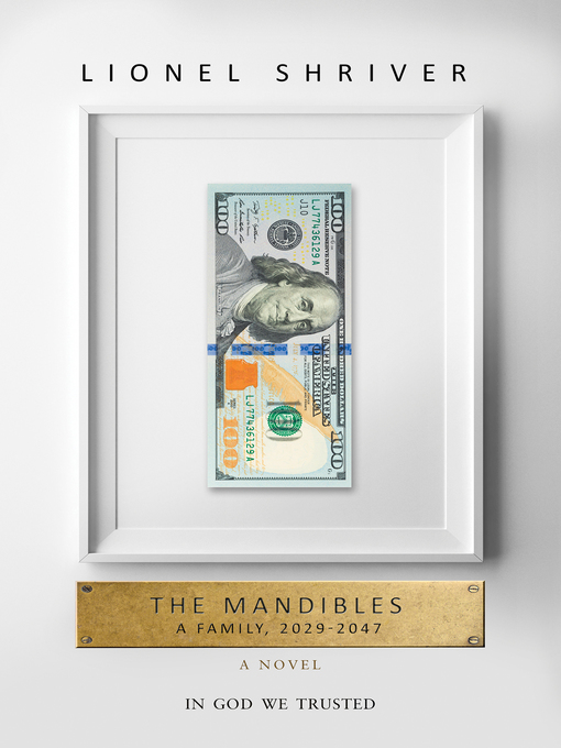 Title details for The Mandibles by Lionel Shriver - Available