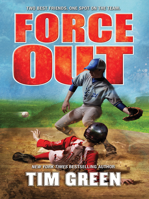 Title details for Force Out by Tim Green - Available