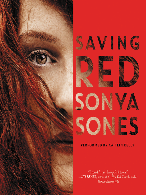 Title details for Saving Red by Sonya Sones - Wait list