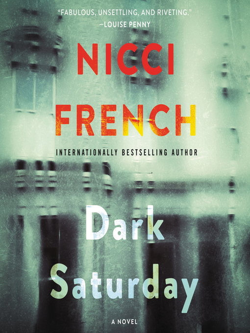 Title details for Dark Saturday by Nicci French - Available