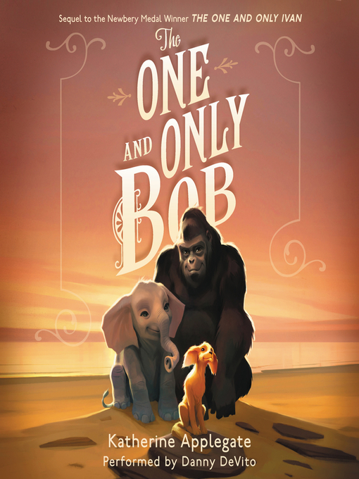 Title details for The One and Only Bob by Katherine Applegate - Wait list