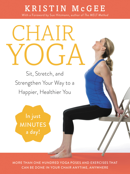 Title details for Chair Yoga by Kristin McGee - Available