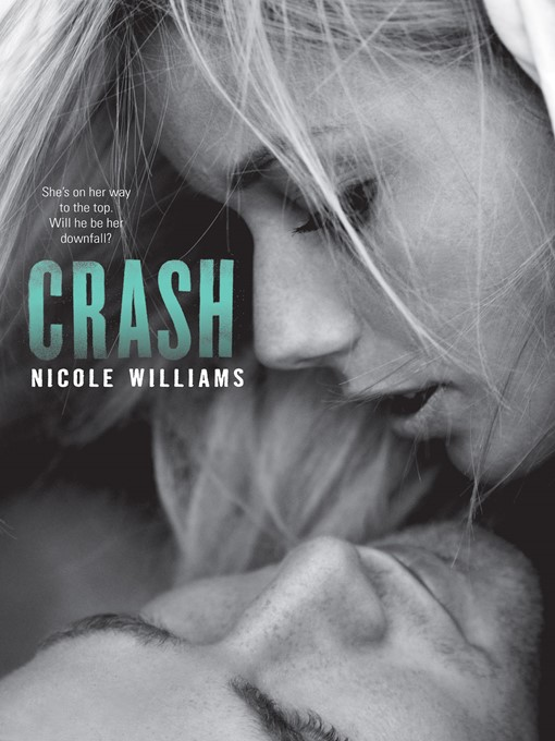 Title details for Crash by Nicole Williams - Available