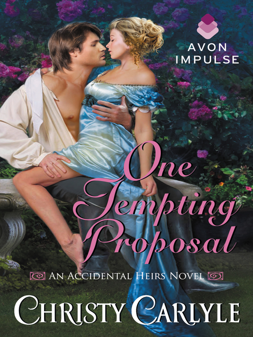 Title details for One Tempting Proposal by Christy Carlyle - Wait list