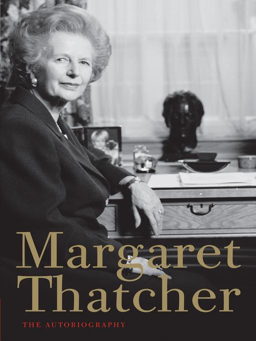 Title details for Margaret Thatcher by Margaret Thatcher - Wait list