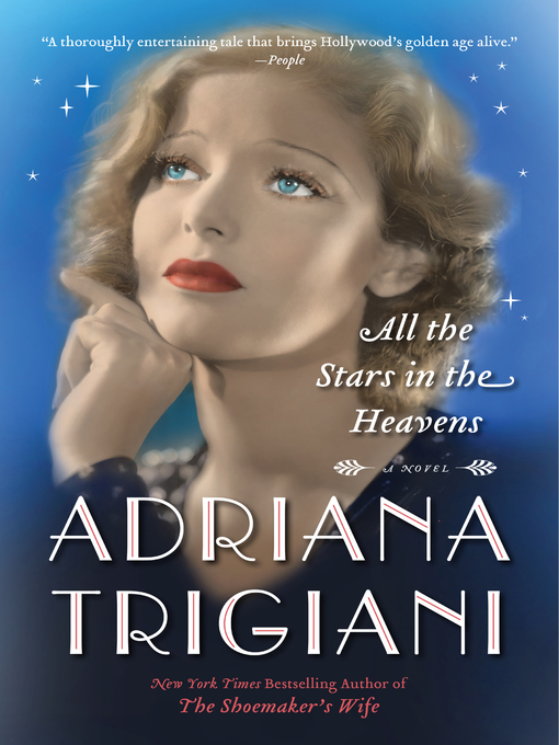 Title details for All the Stars in the Heavens by Adriana Trigiani - Wait list