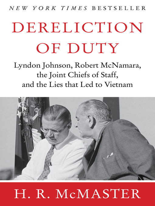 Title details for Dereliction of Duty by H. R. McMaster - Wait list