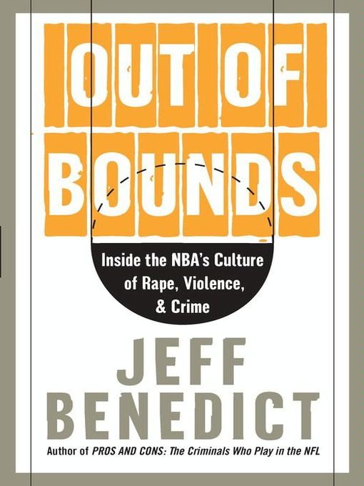 Title details for Out of Bounds by Jeff Benedict - Available