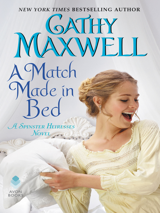 Title details for A Match Made in Bed by Cathy Maxwell - Wait list