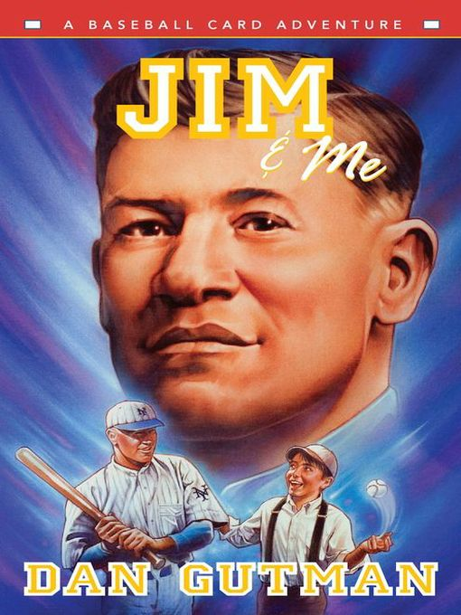 Title details for Jim & Me by Dan Gutman - Available