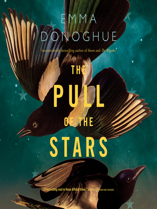 Title details for The Pull of the Stars by Emma Donoghue - Available