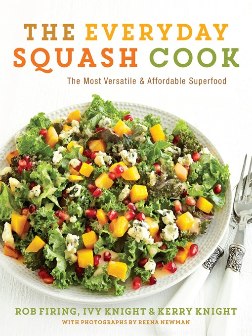 Title details for The Everyday Squash Cook by Rob Firing - Wait list
