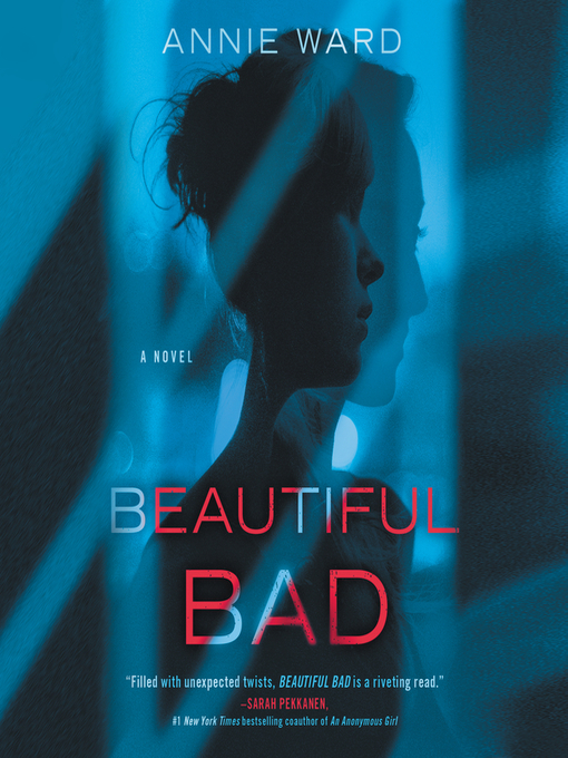 Title details for Beautiful Bad by Annie Ward - Available