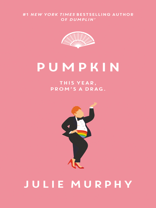 Title details for Pumpkin by Julie Murphy - Available