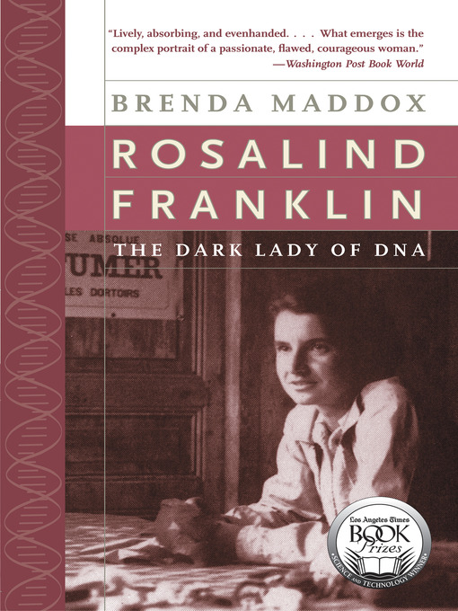 Title details for Rosalind Franklin by Brenda Maddox - Available