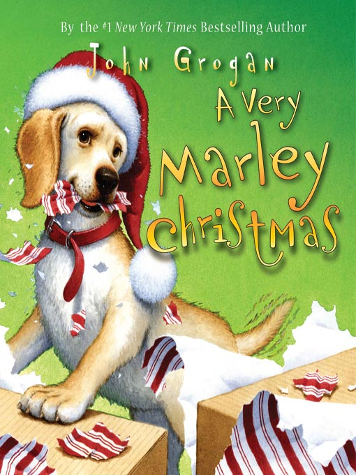 Title details for A Very Marley Christmas by John Grogan - Wait list