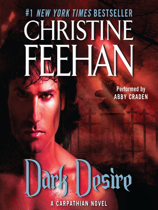 Title details for Dark Desire by Christine Feehan - Available