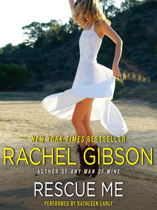 Title details for Rescue Me by Rachel Gibson - Wait list