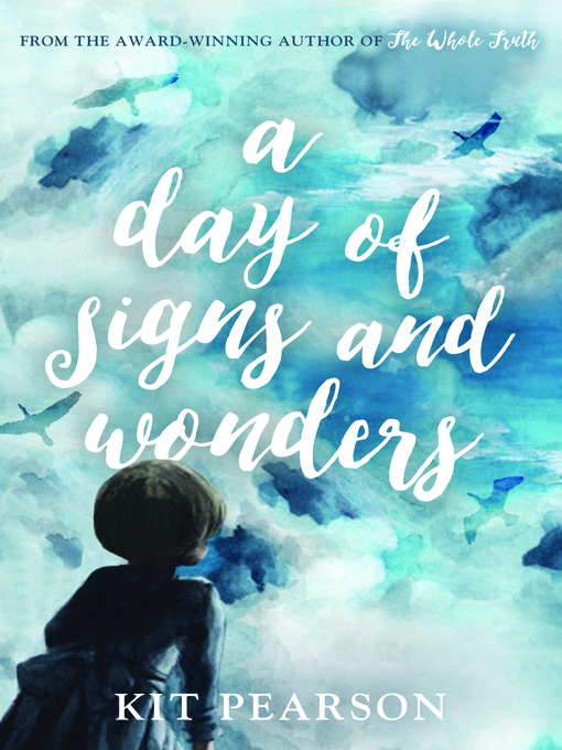 Title details for A Day of Signs and Wonders by Kit Pearson - Wait list