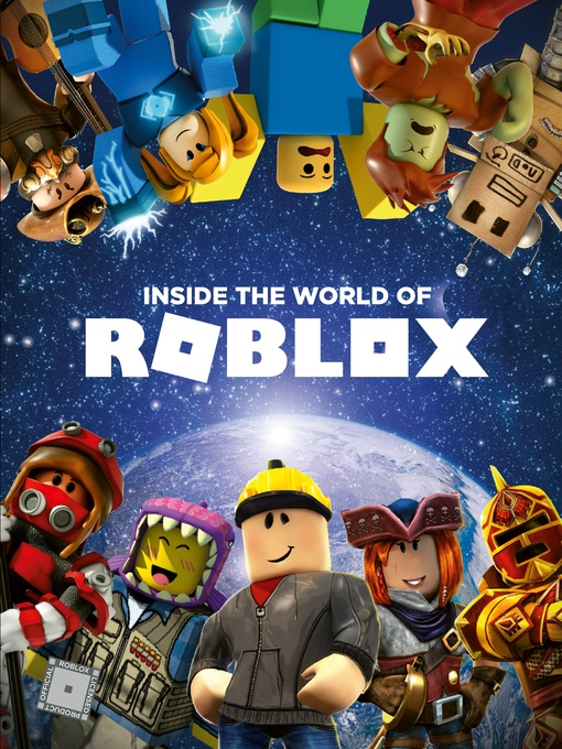 Title details for Inside the World of Roblox by Official Roblox - Available