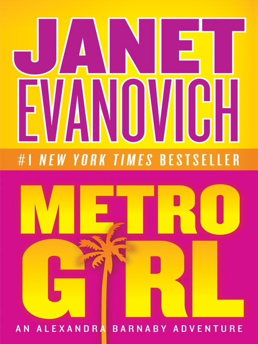 Title details for Metro Girl by Janet Evanovich - Available