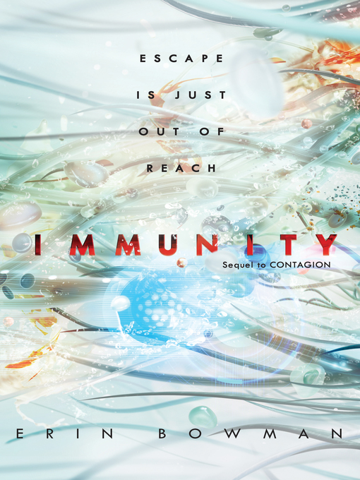 Title details for Immunity by Erin Bowman - Available