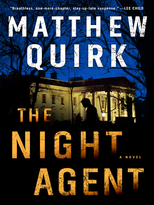 Title details for The Night Agent by Matthew Quirk - Wait list