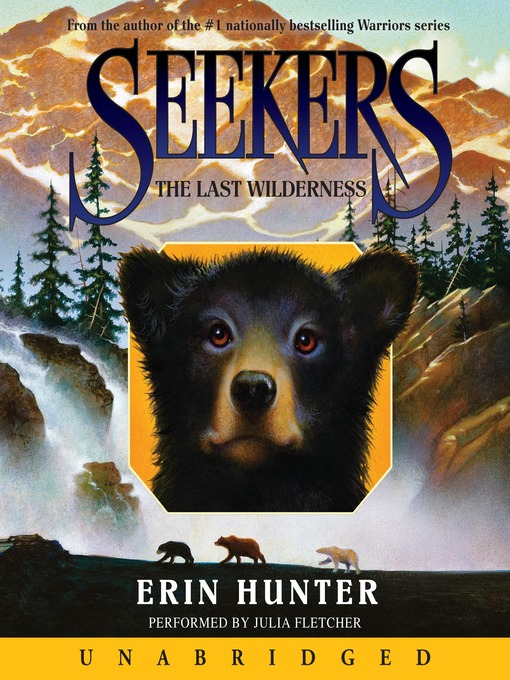 Title details for The Last Wilderness by Erin Hunter - Available