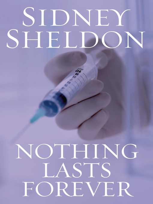 Title details for Nothing Lasts Forever by Sidney Sheldon - Wait list