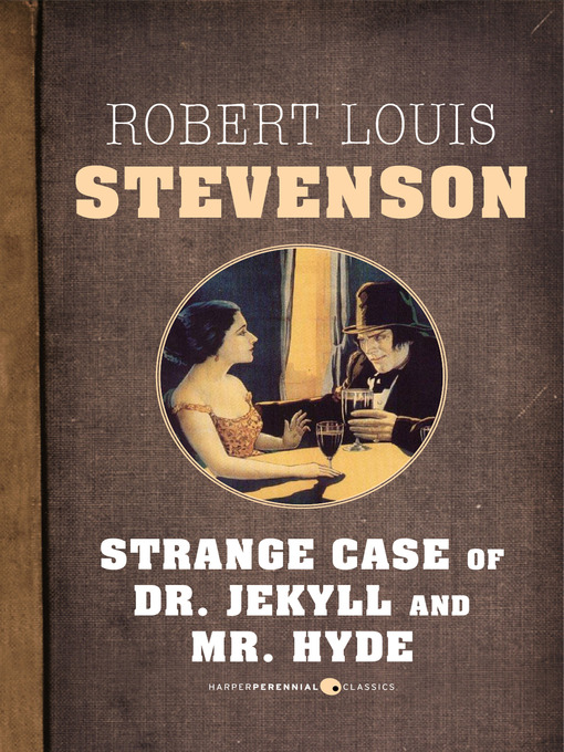 the strange case of dr jekyll and mr hyde by robert louis stevenson essay Literary analysis essay of dr jekyll and mr hyde, and the theory of duality in human nature in the strange case of dr jekyll and mr hyde by robert louis stevenson.