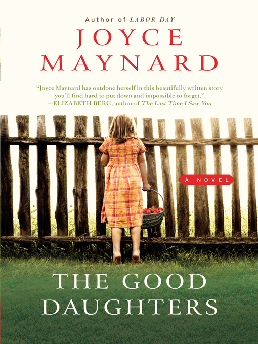 Title details for The Good Daughters by Joyce Maynard - Available